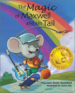 The Magic of Maxwell and His Tail by Maureen Stolar Kanefield